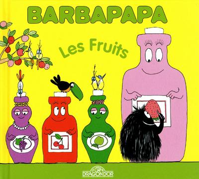 BARBAPAPA - LES FRUITS