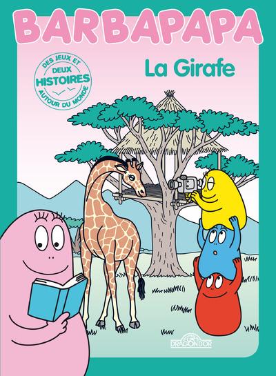 HISTOIRES BARBAPAPA - LA GIRAFE