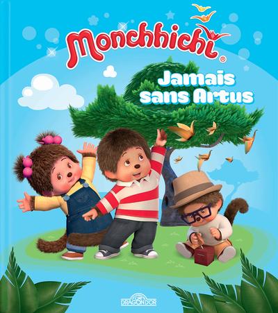 MONCHHICHI - JAMAIS SANS ARTUS