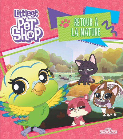 LITTLEST PET SHOP - RETOUR A LA NATURE