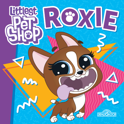 LITTLEST PET SHOP - PETIT ALBUM - ROXIE