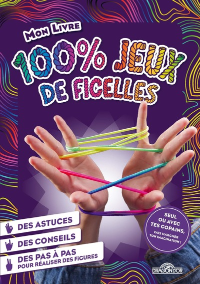 MON LIVRE 100 % JEUX DE FICELLES