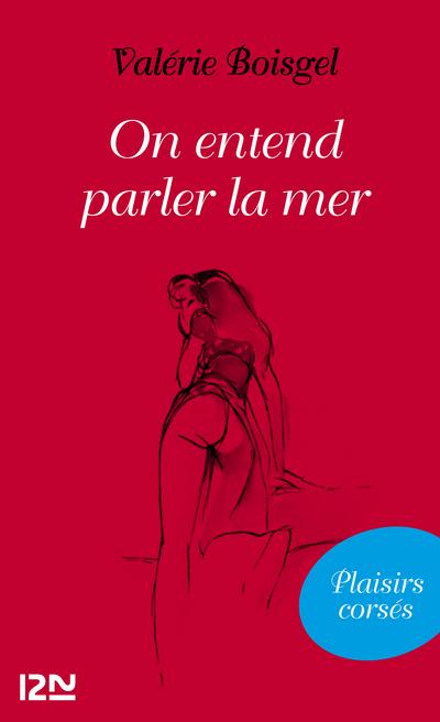 ON ENTEND PARLER LA MER