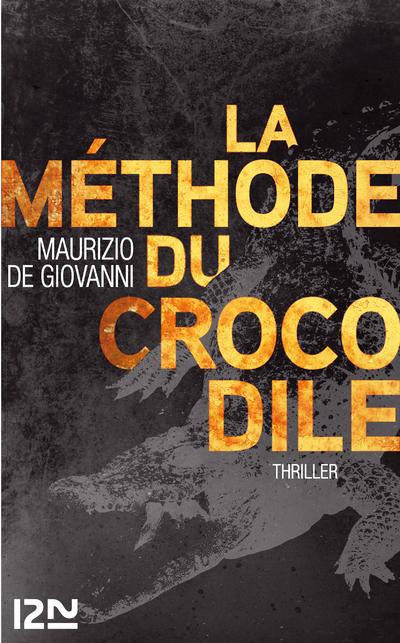 LA METHODE DU CROCODILE