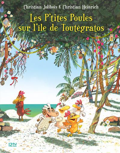 LES P'TITES POULES SUR L'ILE DE TOUTEGRATOS - TOME14