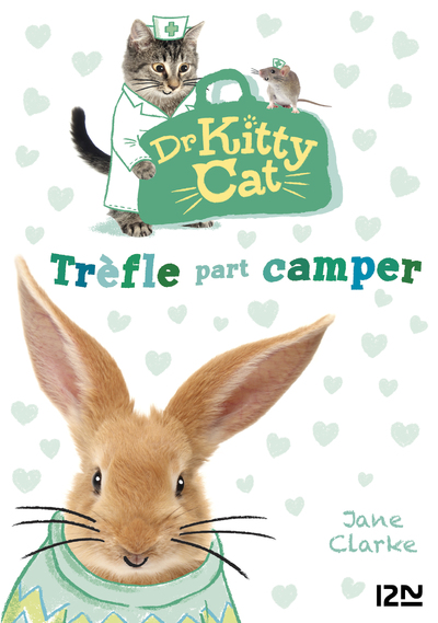 DR KITTY CAT - TOME 1 TREFLE PART CAMPER