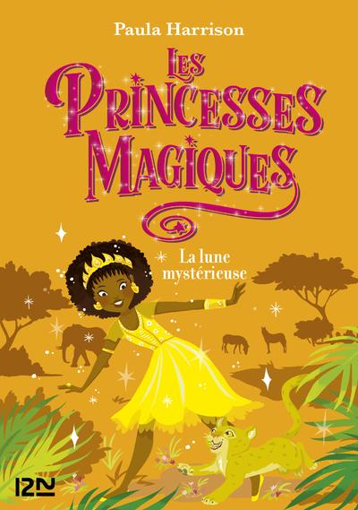 LES PRINCESSES MAGIQUES - TOME 3 LA LUNE MYSTERIEUSE