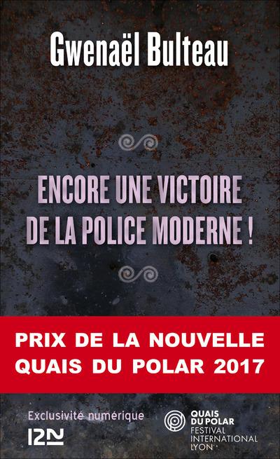 ENCORE UNE VICTOIRE DE LA POLICE MODERNE !