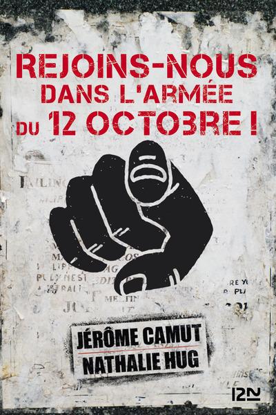 REJOINS-NOUS DANS L'ARMEE DU 12 OCTOBRE ! -OFFERT-