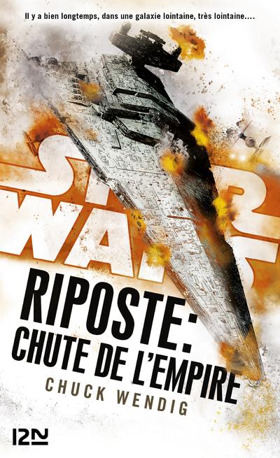 STAR WARS - NUMERO 159 RIPOSTE : CHUTE DE L'EMPIRE