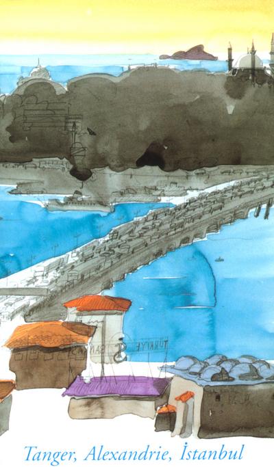 TANGER - ALEXANDRIE - ISTANBUL - COFFRET 3 VOL.