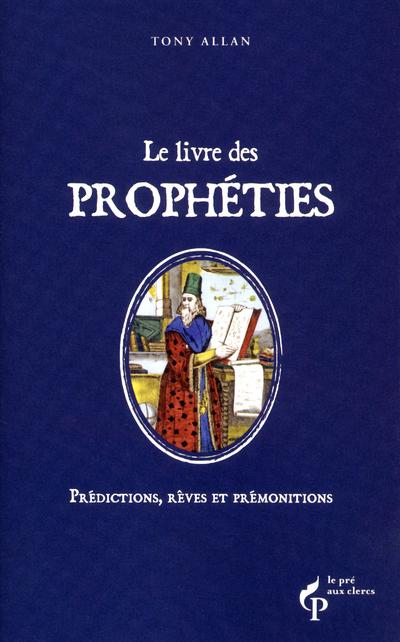 LE LIVRE DES PROPHETIES