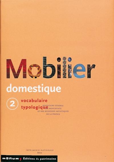 LE MOBILIER DOMESTIQUE - TOME 2