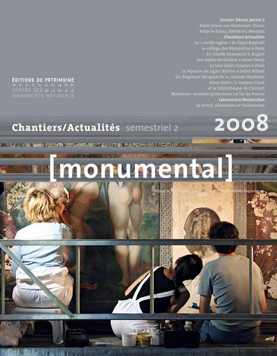 """MONUMENTAL 2008 2E SEMESTRE. DOSSIER """" DÉCORS PEINT, GRANDS CHANTIERS"""""""