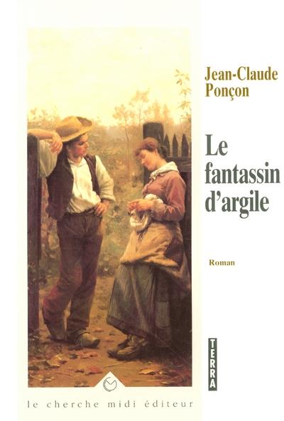 LE FANTASSIN D'ARGILE