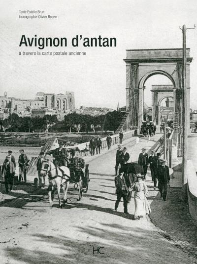 AVIGNON D'ANTAN