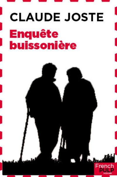 ENQUETE BUISSONNIERE