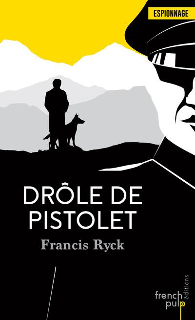 DROLE DE PISTOLET