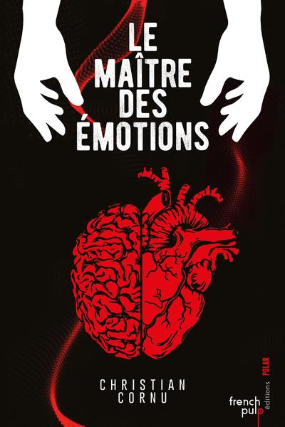 LE MAITRE DES EMOTIONS