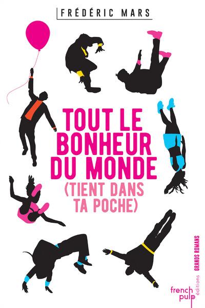 TOUT LE BONHEUR DU MONDE (TIENT DANS TA POCHE)