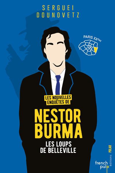 LES NOUVELLES ENQUETES DE NESTOR BURMA - LES LOUPSDE BELLEVILLE