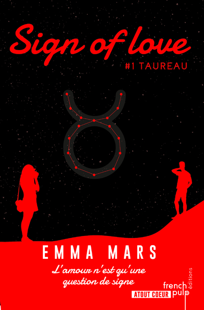 SIGN OF LOVE - TOME 1 TAUREAU