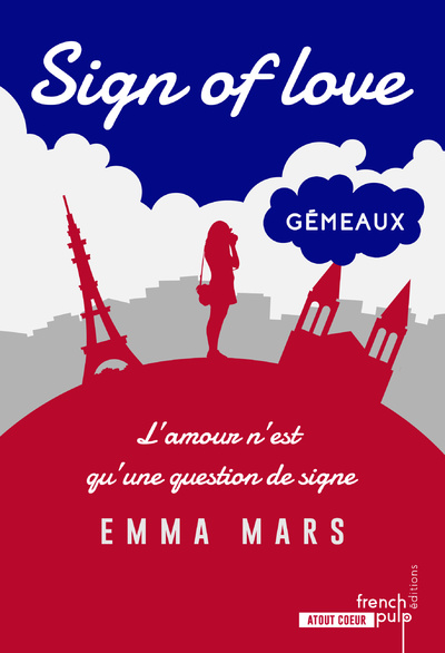 SIGN OF LOVE - TOME 2 GEMEAUX