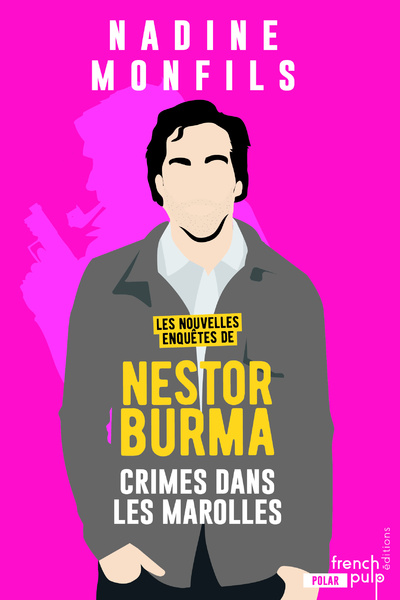 LES NOUVELLES ENQUETES DE NESTOR BURMA - CRIME DANS LES MAROLLES