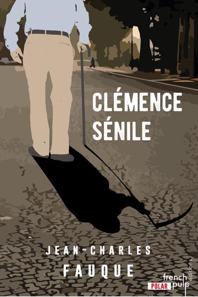 CLEMENCE SENILE