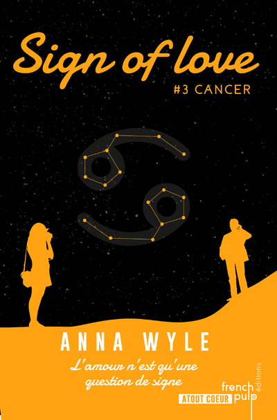 SIGN OF LOVE - TOME 3 CANCER