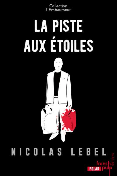 LA PISTE AUX ETOILES - L'EMBAUMEUR