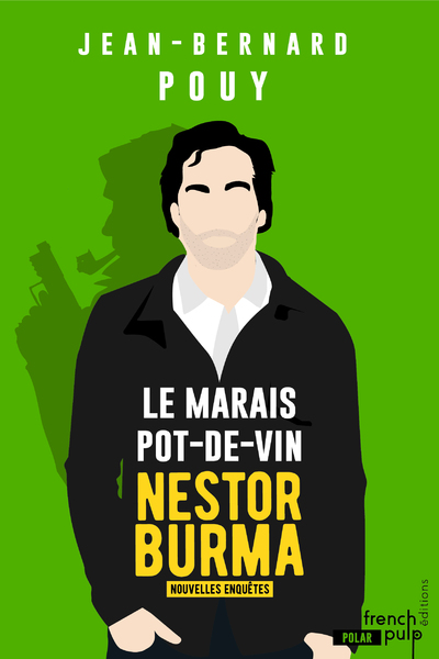 LE MARAIS POT-DE-VIN - NESTOR BURMA, LES NOUVELLESENQUETES