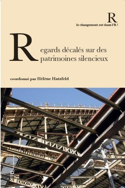REGARDS DECALES SUR DES PATRIMOINES SILENCIEUX