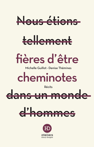FIERES D'ETRE CHEMINOTES