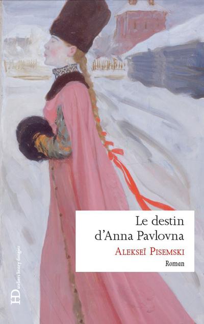 LE DESTIN D'ANNA PAVLOVNA