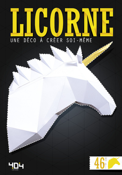 LICORNE - UNE DECO A CREER SOI-MEME