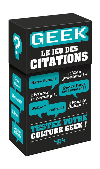 GEEK : LE JEU DES CITATIONS