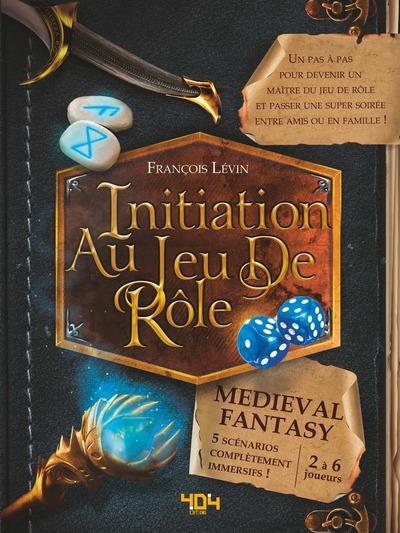 INITIATION AU JEU DE ROLE - MEDIEVAL FANTASY