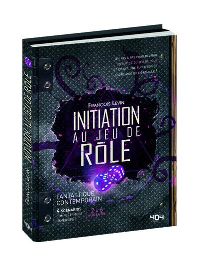 INITIATION AU JEU DE ROLE - FANTASTIQUE CONTEMPORAIN