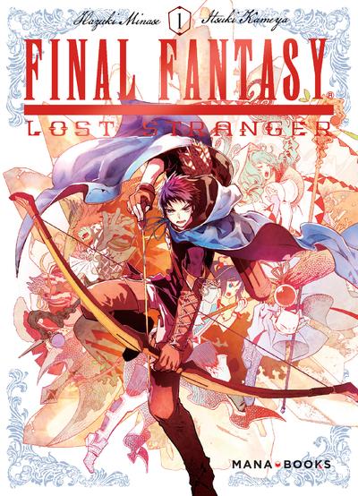 FINAL FANTASY: LOST STRANGER - TOME 1