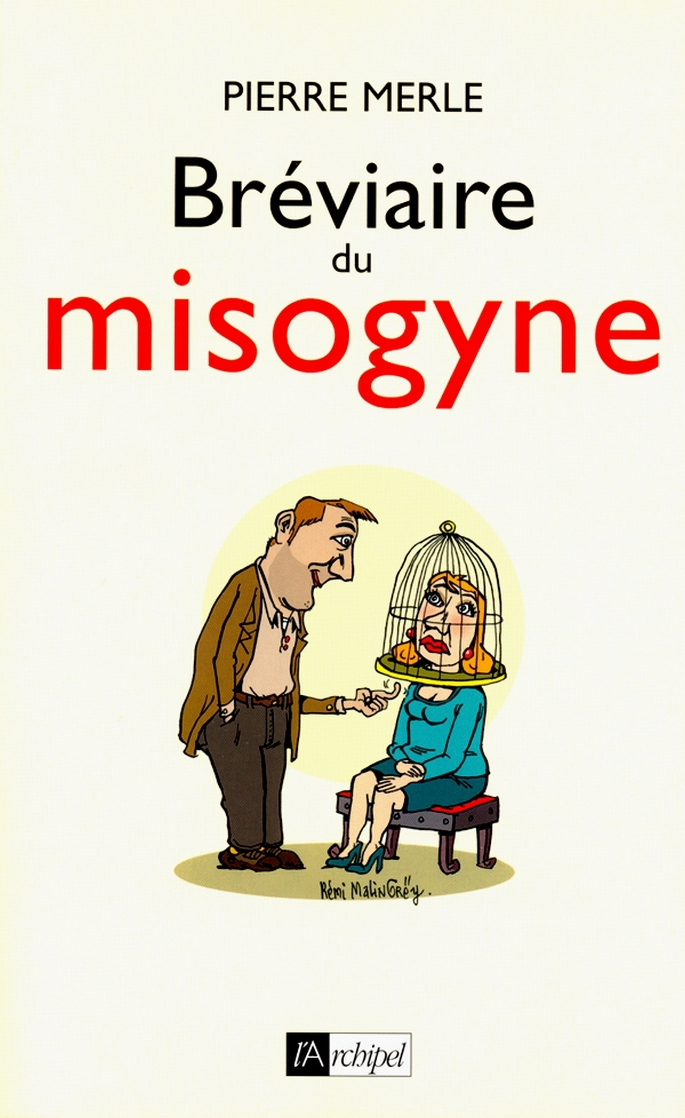 Bréviaire du misogyne