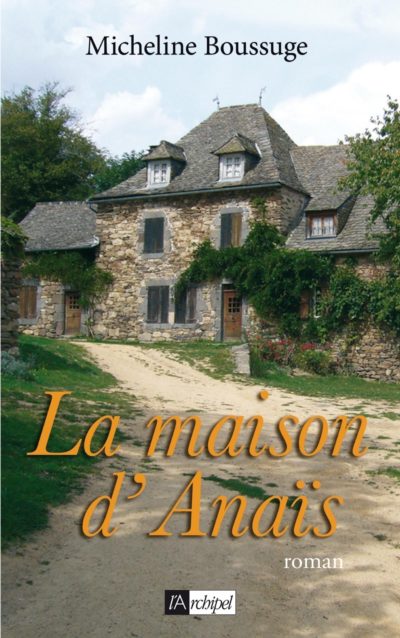 La maison d'Anaïs