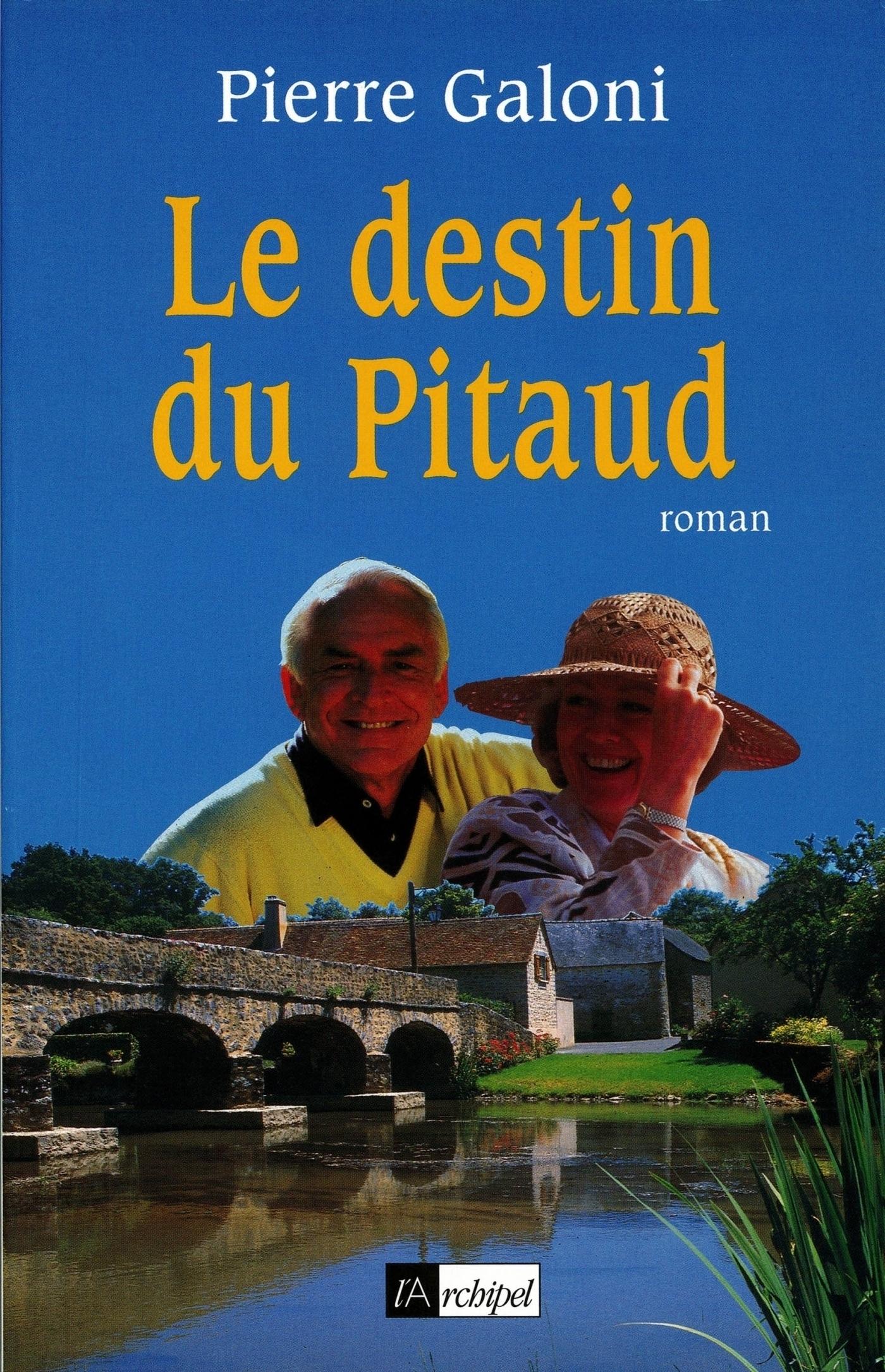 Le destin du Pitaud