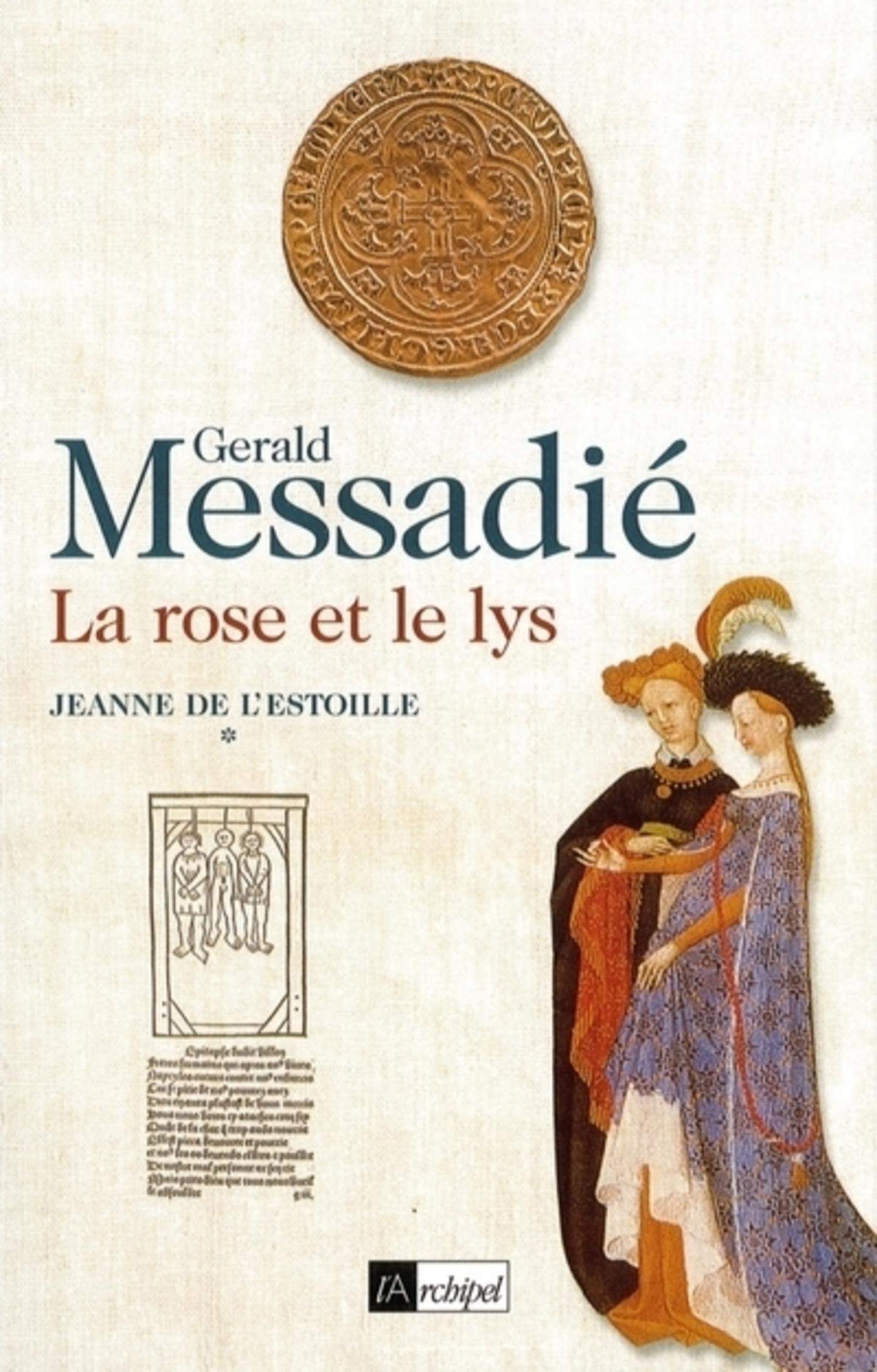 Jeanne de l'Estoille - tome 1 La rose et le lys