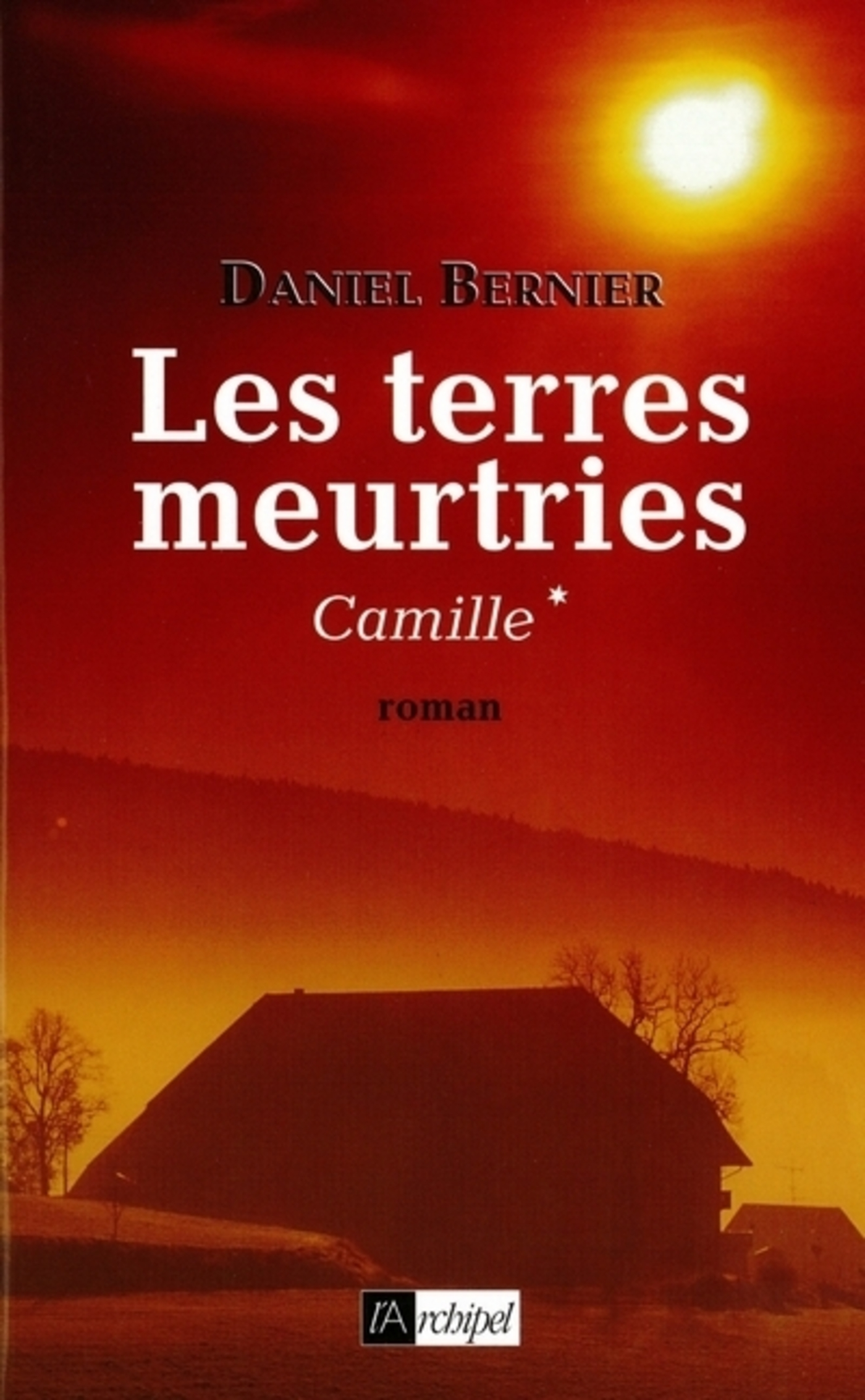 Les terres meurtries - tome 1 Camille