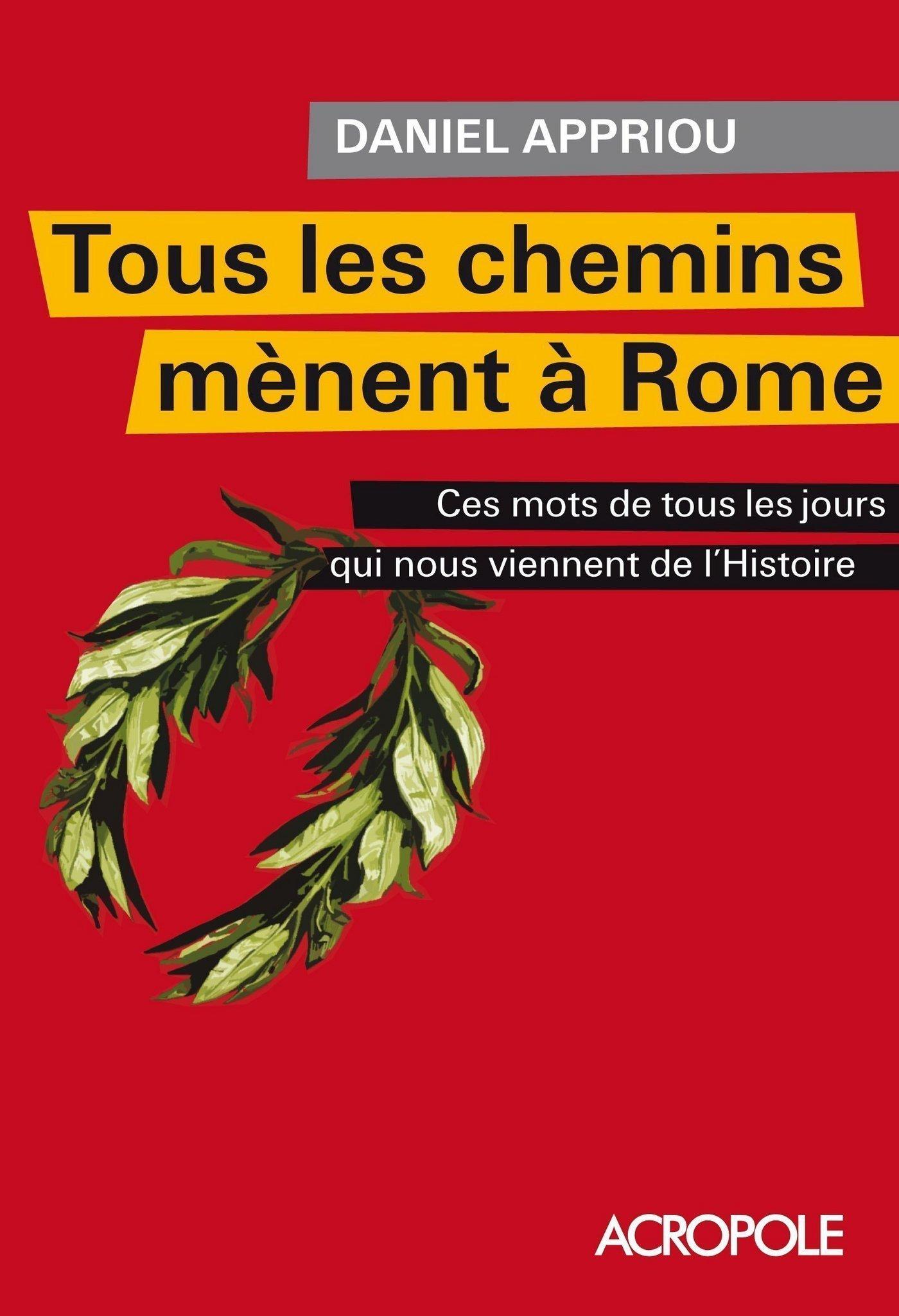 Tous les chemins mènent à Rome (ebook)