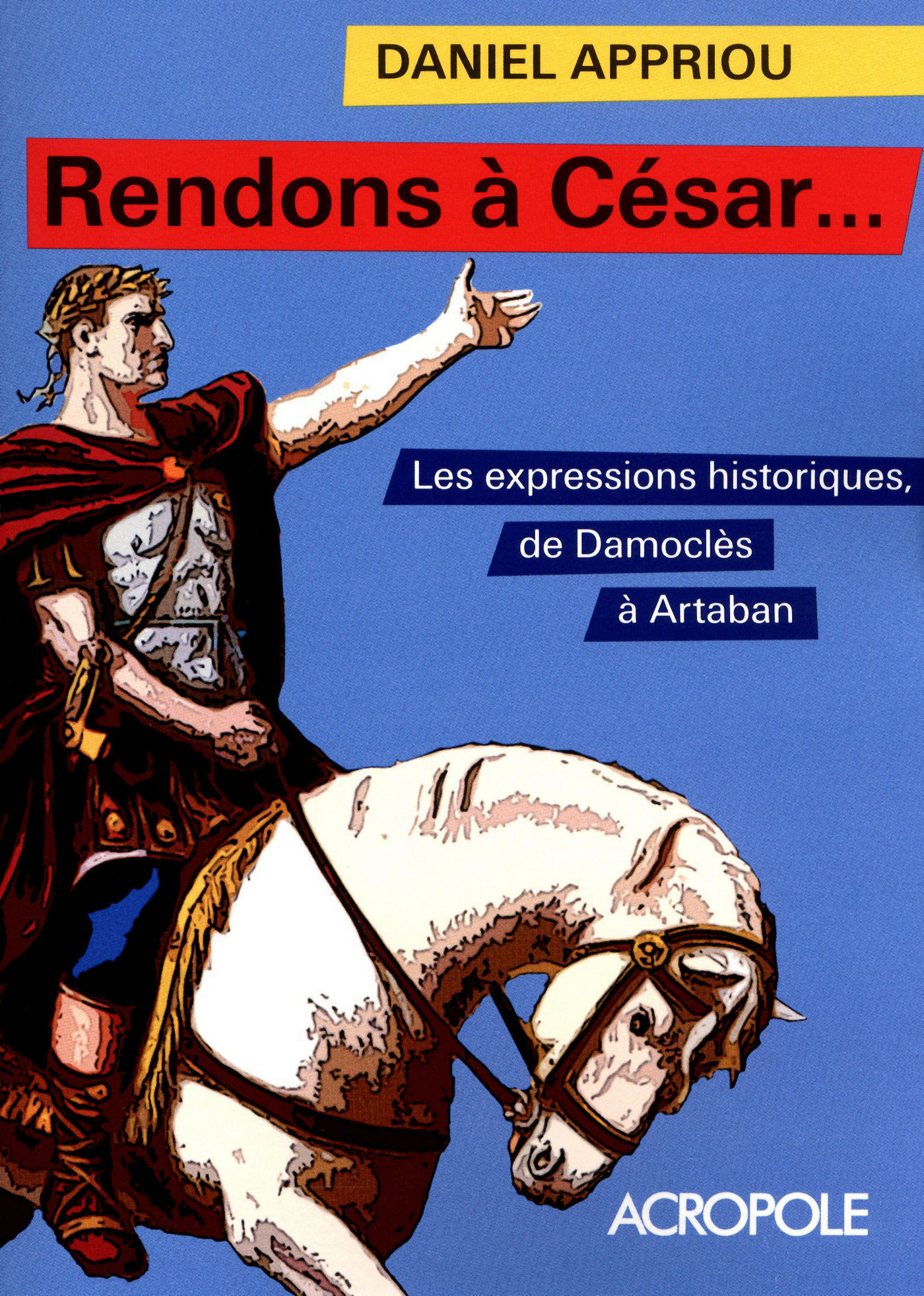Rendons à César... (ebook)