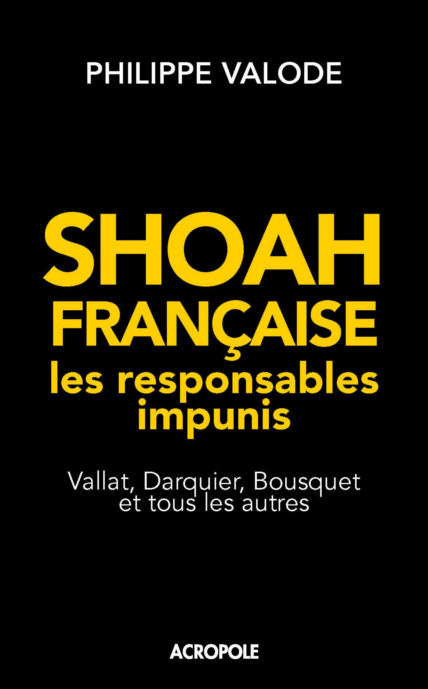 Shoah française, les responsables impunis (ebook)