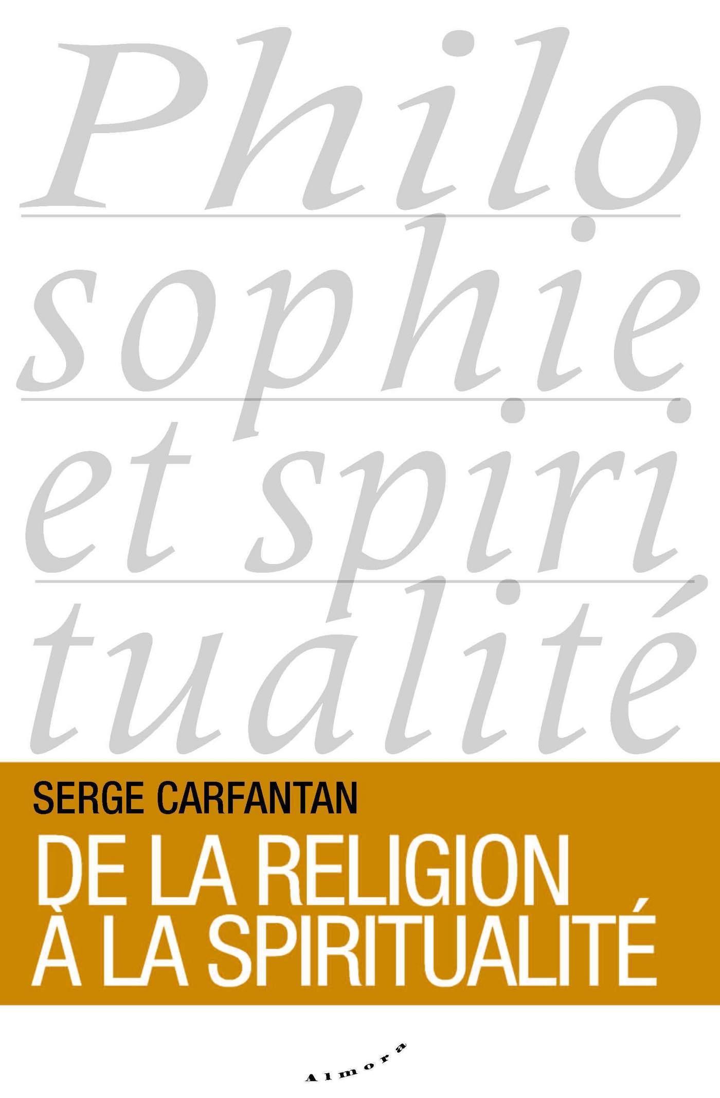 De la religion ? la spiritualit?