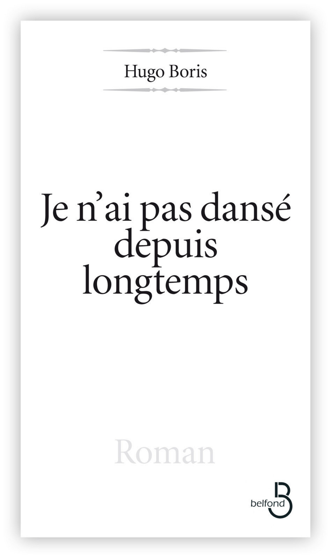 Je n'ai pas dansé depuis longtemps (ebook)